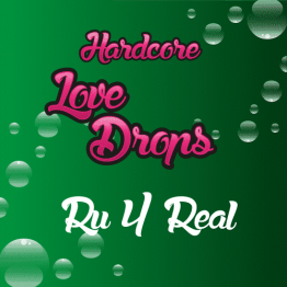 Hardcore Lovedrops Ru 4 Real RY4